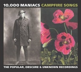 Campfire Songs: The Popular, Obscure & Unknown Recordings-
