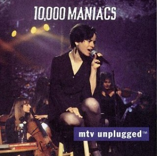 MTV Unplugged - 10.000 Maniacs