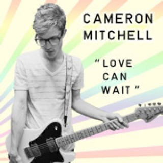 Love Can Wait EP of Cameron Mitchell