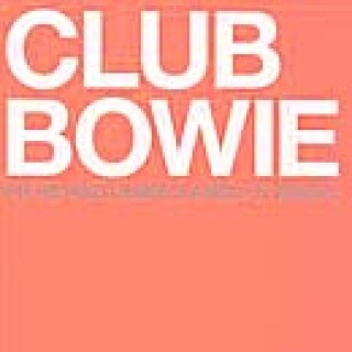 Club Bowie - Rare And Unreleased 12'' Mixes