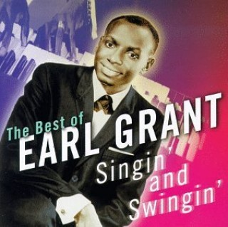 The Best Of Earl Grant- Singin And Swingin