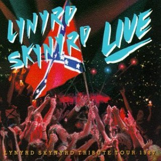 Southern By the Grace of God: Lynyrd Skynyrd Tribute Tour, 1987