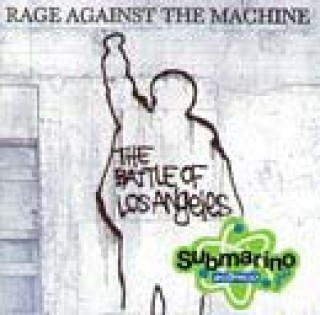 The Battle Of Los Angeles of Rage Against The Machine