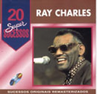 20 Supersucessos - Ray Charles