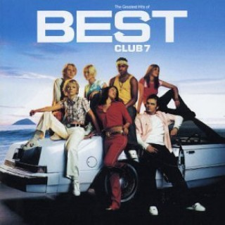 The Greatest Hits of S Club 7